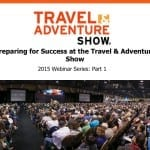 Preparing for the Travel and Adventure Show